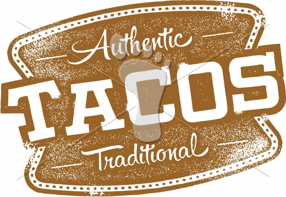 Vintage Authentic Mexican Restaurant Taco Sign